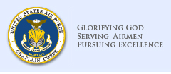 Glorifying God, Serving Airmen, Pursuing Excellence
